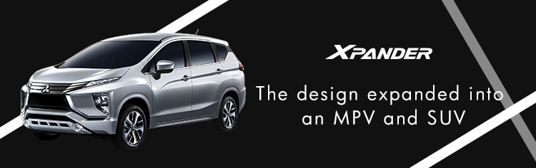 XPANDER The design expanded into an MPV and SUV
